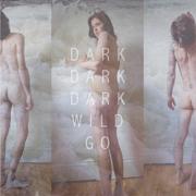 Darkdarkdark_wildgo_hires