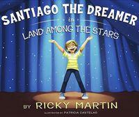 Santiago the Dreamer