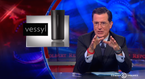 Colbert Report on Vessyl