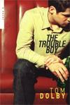 Trouble_boy_1
